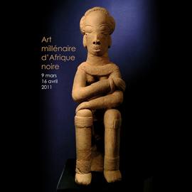 Art millénaire d'Afrique Noire – Mars 2011